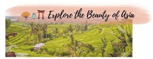 Explore the Beauty of Asia